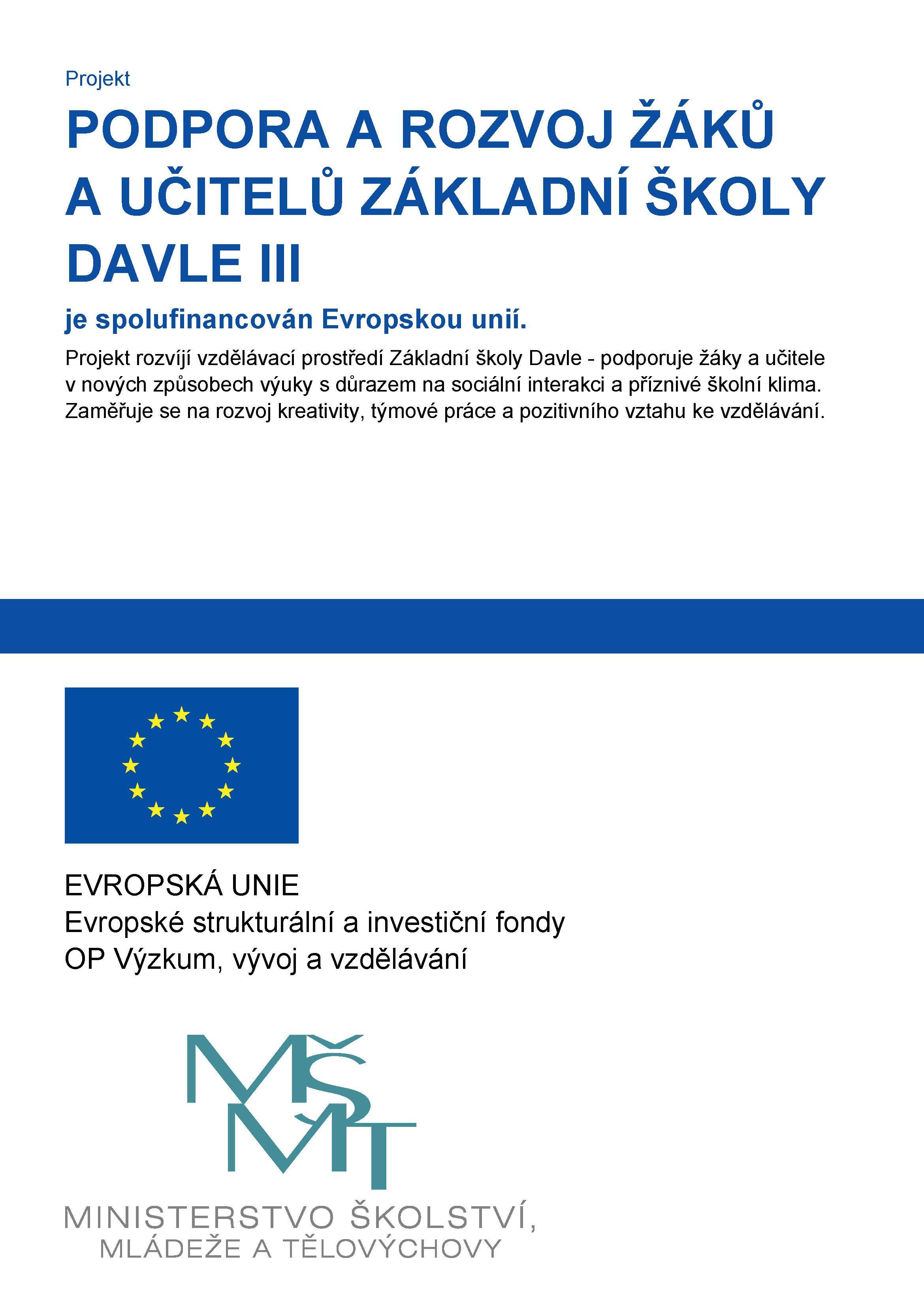 Podpora a rozvoj žáků a učitelů základní školy Davle III